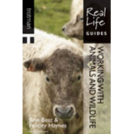Real Life Guide: Working with Animals and Wildlife (BOK)