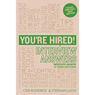 You're Hired! Interview Answers: Impressive Answers to Tough Questions (BOK)