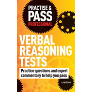 Practise & Pass Professional: Verbal Reasoning Tests: Over 500 Questions to Help You Pass Verbal Rea (BOK)
