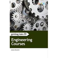 Getting into Engineering Courses: The Insider Guide to Winning a University Place on an Engineering (BOK)
