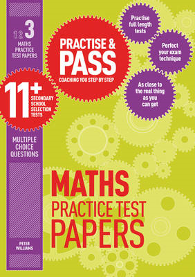 Practise & Pass 11+ Level Three: Maths Practice Test Papers (BOK)