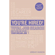 You're Hired! Total Job Search (BOK)