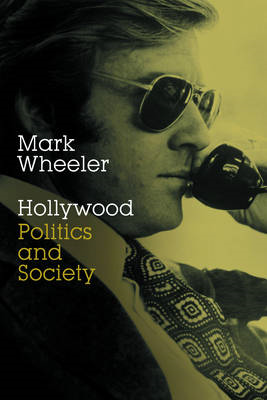 Hollywood: Politics and Society (BOK)