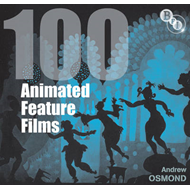 100 Animated Feature Films (BOK)