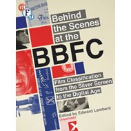 Behind the Scenes at the BBFC (BOK)
