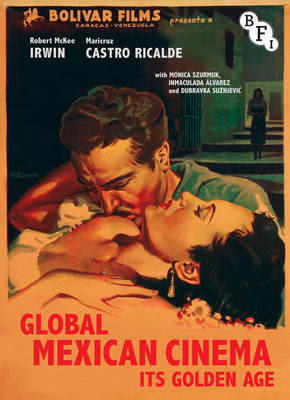 Global Mexican Cinema: Its Golden Age (BOK)
