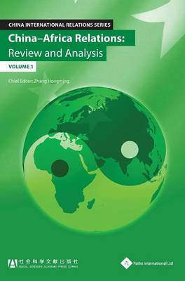 China - Africa Relations: Review and Analysis (BOK)