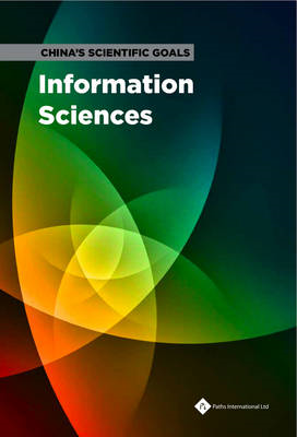 China's Scientific Goals: Information Sciences (BOK)