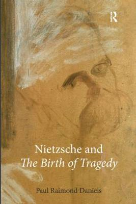 Nietzsche and The Birth of Tragedy (BOK)