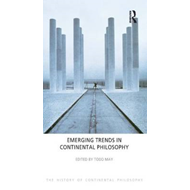 Emerging Trends in Continental Philosophy (BOK)