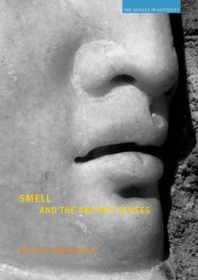Smell and the Ancient Senses (BOK)