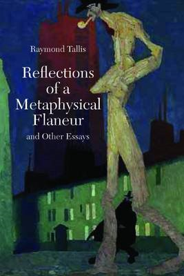 Reflections of a Metaphysical Flaneur (BOK)