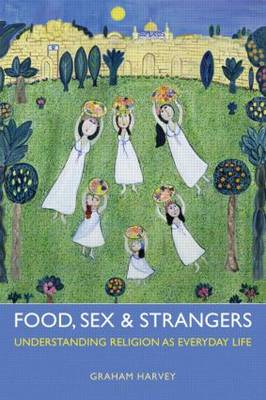 Food, Sex and Strangers (BOK)