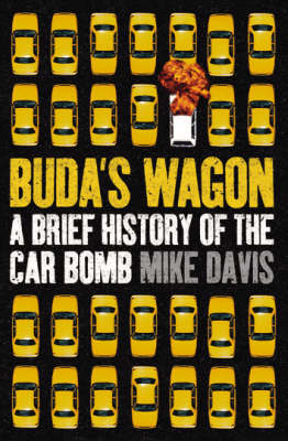 Buda's Wagon: A Brief History of the Car Bomb (BOK)