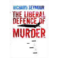 The Liberal Defence of Murder (BOK)