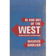In and Out of the West: Reconstructing Anthropology (BOK)