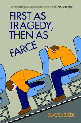 First As Tragedy, Then As Farce (BOK)