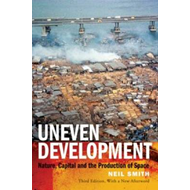 Uneven Development: Nature, Capital, and the Production of Space (BOK)