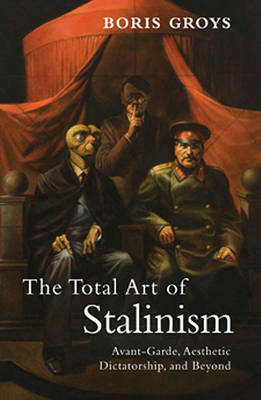 Total Art of Stalinism (BOK)