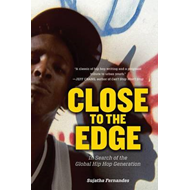 Close to the Edge: In Search of the Global Hip Hop Generation (BOK)