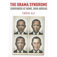 The Obama Syndrome: Surrender at Home, War Abroad (BOK)