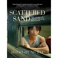 Scattered Sand: The Story of China's Rural Migrants (BOK)