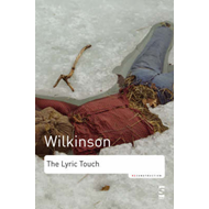 The Lyric Touch: Essays on the Poetry of Excess (BOK)