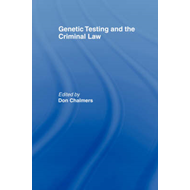 Genetic Testing and the Criminal Law (BOK)