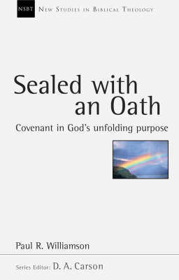 Sealed with an Oath: Covenant in God's Unfolding Purpose (BOK)