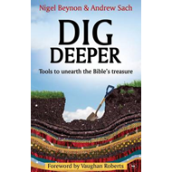 Dig Deeper: Tools to Unearth the Bible's Treasure (BOK)