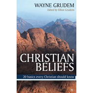 Christian Beliefs: 20 Basics Every Christian Should Know (BOK)