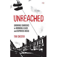 Unreached: Growing Churches in Working-class and Deprived Areas (BOK)
