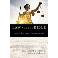Law and the Bible: Justice, Mercy and Legal Institutions (BOK)