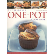 The Best-ever One Pot Cookbook: Over 180 Simply Delicious One-pot, Stove-top and Clay-pot Casseroles (BOK)