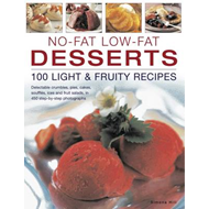 No-fat Low-fat Desserts: Delectable Crumbles, Pies, Cakes, Souffles, Ice and Fruit Salads, in 450 St (BOK)