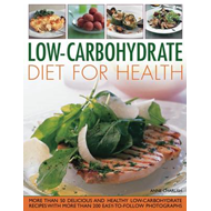 Low Carbohydrate Cooking for Health: Lose Weight and Improve Your Health the Easy Way with This Clev (BOK)
