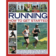 Running: How to Get Started (BOK)