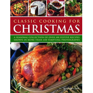 Classic Cooking for Christmas (BOK)
