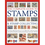 Complete Guide to Stamps & Stamp Collecting (BOK)