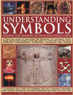 Understanding Symbols: Finding the Meaning of Signs and Visual Codes (BOK)