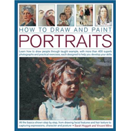 How to Draw and Paint Portraits: Learn How to Draw People Through Taught  Example, with More Than 40 (BOK)