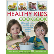 Healthy Kid's Cookbook: Fantastic Recipes for Children to Cook That are Good for You Too! Tasty Dish (BOK)