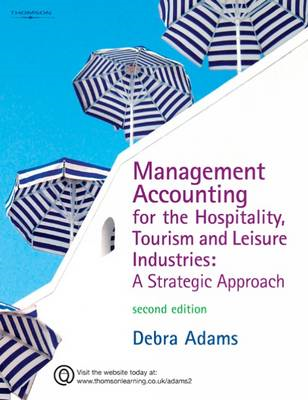 Management Accounting for the Hospitality, Tourism and Leisure Industries: A Strategic Approach (BOK)