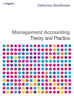 Management Accounting: Practice and Theory (BOK)