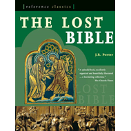 The Lost Bible: Forgotten Scriptures Revealed (BOK)
