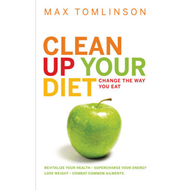 Clean Up Your Diet (BOK)