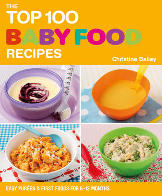 Top 100 Baby Food Recipes (BOK)