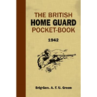 The British Home Guard Pocket-book (BOK)