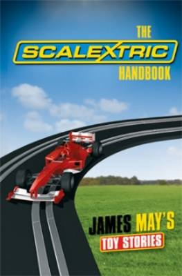 James May's Toy Stories: Scalextric Handbook (BOK)