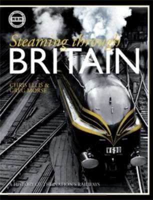 Steaming Through Britain: A History of the Nation's Railways (BOK)